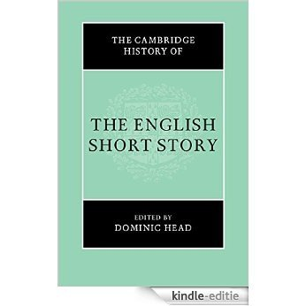 The Cambridge History of the English Short Story [Kindle-editie]