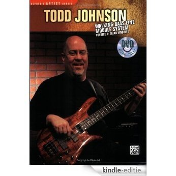 Todd Johnson Walking Bass Line Module System, Vol 1: Triad Modules (Alfred's Artist) [Kindle-editie]