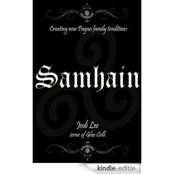 Samhain (Creating New Pagan Family Traditions) (English Edition) [Kindle-editie]