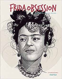 Frida Obsession. Ilustration, Panting, Collage