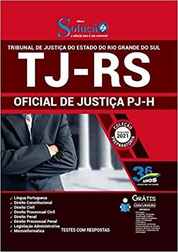 Apostila Concurso TJ RS - Oficial de Justiça PJ-H