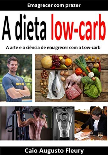 Emagreça com a dieta cetogênica: A arte e a ciência de emagrecer com a cetogênica