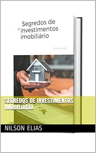 Segredos de investimentos imobiliário