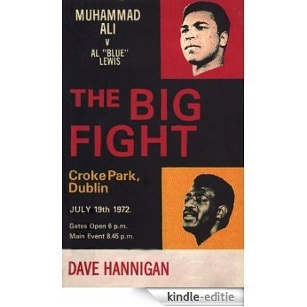 "The Big Fight: Muhammad Ali vs Al ""Blue"" Lewis [Kindle-editie]"