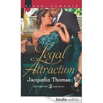 Legal Attraction (The Hamiltons: Laws of Love) [Kindle-editie]