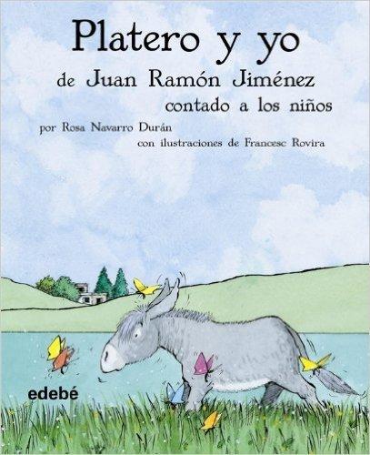 Platero y Yo contado a los ninos / Platero and I Told to Children (Biblioteca Escolar Clasicos / School Library Classics)