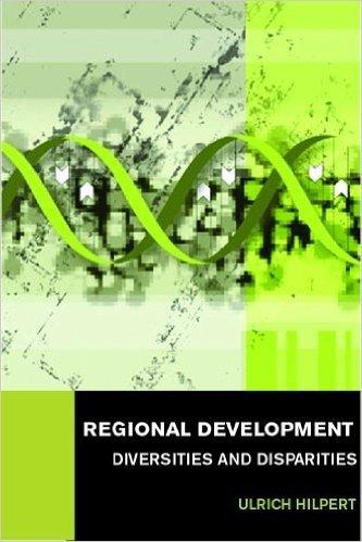 Regional Development: Diversities and Disparities