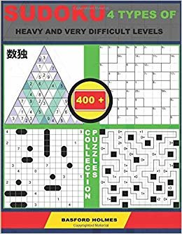 Sudoku 4 types of heavy and very difficult levels. 400 collection puzzles.: Lighthouse Battleship - Yajilin - Calcudoku - Tridoku. Lots of hard and ... can be printed). (Ultimate classic sudoku)