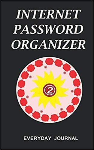 Internet Password Organizer 2: Internet Password Organizer, Portable Password Organizer Internet Password Book, Password Journal, and Password Keeper ... Password (Internet Password Organizer Books)