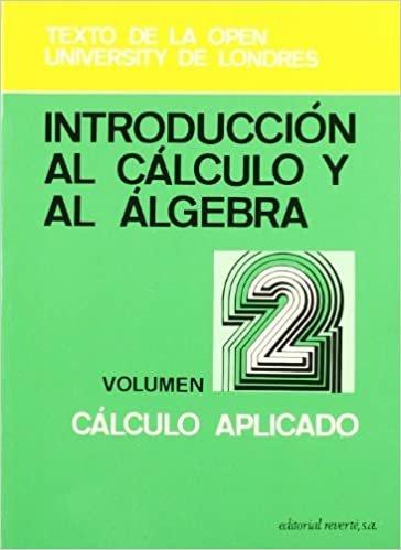 Introducción al cálculo y al álgebra. Cálculo aplicado (2)