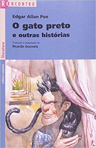 O Gato Preto e Outras Histórias - Coleção Reencontro Literatura