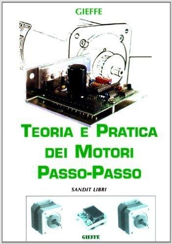 Teoria e pratica dei motori passo-passo