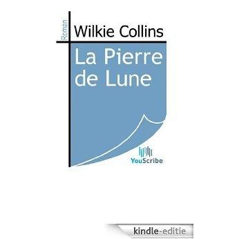 La Pierre de Lune [Kindle-editie]