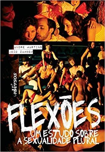Flexões: Um estudo sobre a sexualidade plural