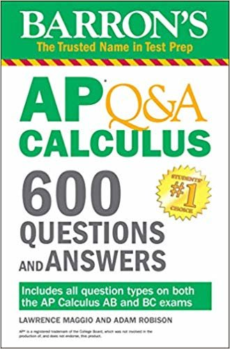 Barron's AP Q&A Calculus: 600 Questions and Answers