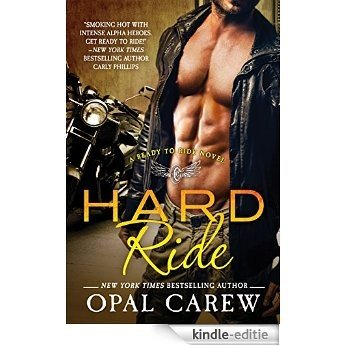 Hard Ride: A Ready to Ride Novel [Kindle-editie]