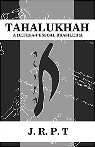 Tahalukhah: A Defesa-Pessoal Brasileira