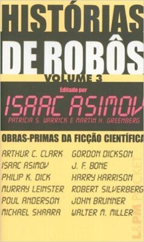 Histórias De Robôs - Volume III. Coleção L&PM Pocket