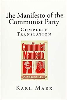 The Manifesto of the Communist Party: Complete Translation