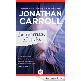The Marriage of Sticks (English Edition) [Kindle-editie]