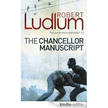 The Chancellor Manuscript (English Edition) [Kindle-editie]