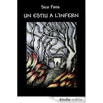 Un estiu a l'infern (Catalan Edition) [Kindle-editie]