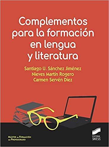 Complementos para formación en lengua y literatura (Ciencias Sociales y Humanidades)