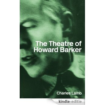 The Theatre of Howard Barker [Kindle-editie]