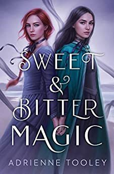 Sweet & Bitter Magic (English Edition)