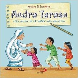 Madre Teresa. Vita e pensieri di una «matita» nelle mani di Dio