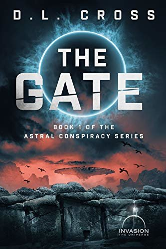 The Gate: An Invasion Universe Novel (Astral Conspiracy Book 1) (English Edition)