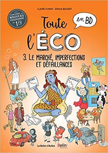 Toute l'éco en BD Tome 2 : Le marché, concurrence pure et parfaite (BB.SCIENCES ECO)