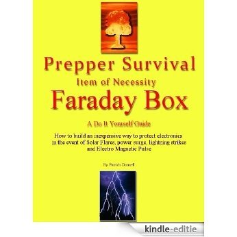 Prepper Survival - Item of Necessity - Faraday Box (English Edition) [Kindle-editie]