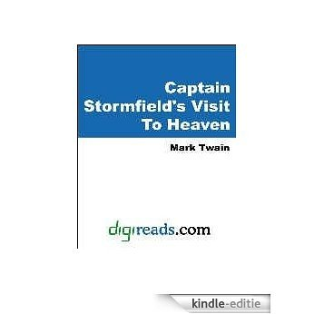Captain Stormfield's Visit To Heaven [with Biographical Introduction] [Kindle-editie]