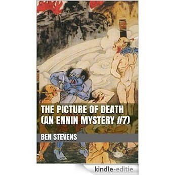 The Picture of Death (An Ennin Mystery #7) (English Edition) [Kindle-editie]