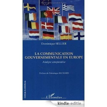 La communication gouvernementale en Europe : Analyse comparative (Inter-National) [Kindle-editie]