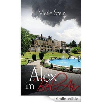 Alex im Bel-Air [Kindle-editie]