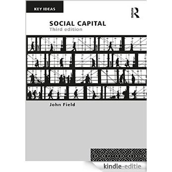 Social Capital (Key Ideas) [Kindle-editie]