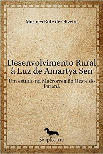 Desenvolvimento Rural à Luz de Amartya Sen: Um estudo na Macrorregião Oeste do Paraná
