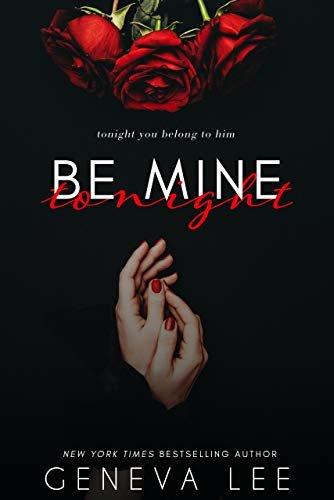 Be Mine Tonight: A Royals Saga Valentine Short (English Edition)
