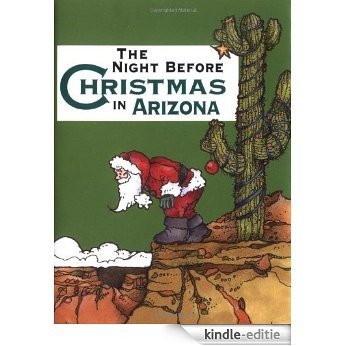 Night Before Christmas in Arizona, The [Kindle-editie]