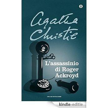 L'assassinio di Roger Ackroyd (Oscar scrittori moderni Vol. 1503) (Italian Edition) [Kindle-editie]