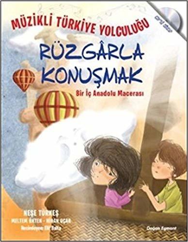 Rüzgarla Konuşmak - Bir İç Anadolu Macerası