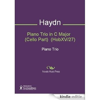 Piano Trio in C Major   (Cello Part)  (HobXV/27) [Kindle-editie]