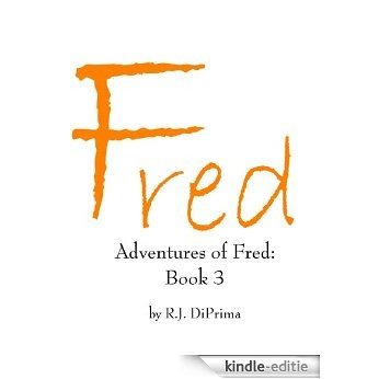 Adventures of Fred: Book 3 (English Edition) [Kindle-editie]