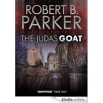 The Judas Goat (A Spenser Mystery) (The Spenser Series) [Kindle-editie]