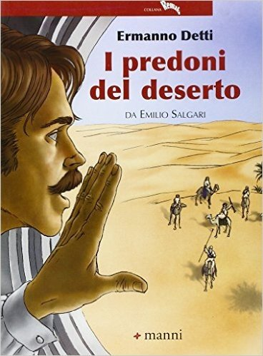 I predoni del deserto da Emilio Salgari
