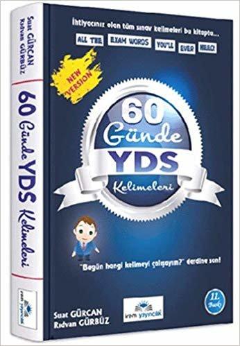 60 Günde YDS Kelimeleri: İhtiyacınız olan tüm sınav kelimeleri bu kitapta...