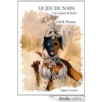 Le Jeu du Nain: Une enquête de Derko [Kindle-editie]