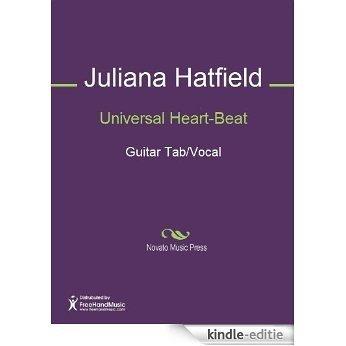 Universal Heart-Beat [Kindle-editie]